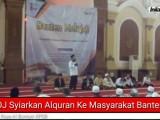 Video: ODOJ Syiarkan Al Qur'an ke Masyarakat Banten